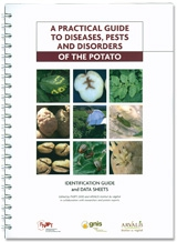 A practical Guide to Diseases, Pests and Disorders of the Potato
